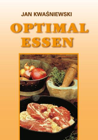 Optimal essen - Jan  Kwaśniewski